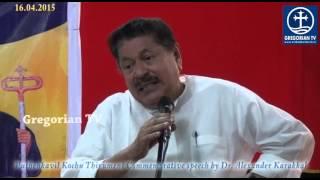 Speech by Dr Alexander karrakkal