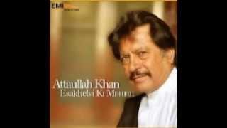 Baat To Aisi Nahin, Attaullah Khan Esakhelvi, Orignal Audio Urdu Cultural Ghazal