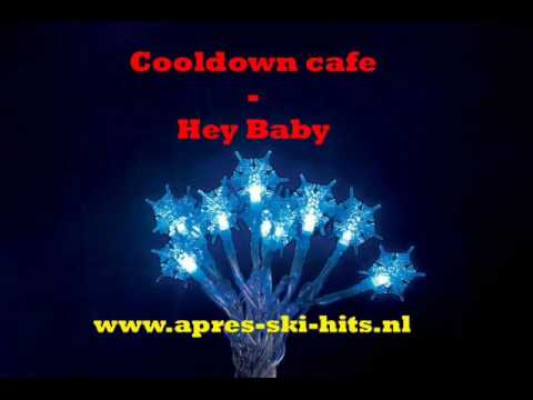 Cooldown Cafe  - Hey Baby
