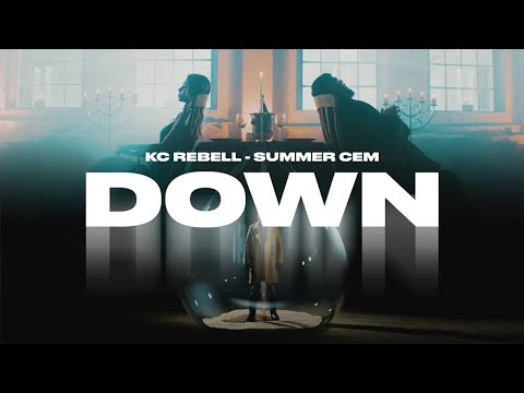 KC Rebell x Summer Cem - DOWN [official Video] prod. by MIKSU, MACLOUD & SANTO