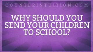Why Should You Send Your Children To School?