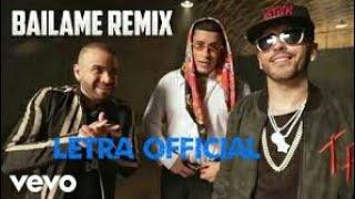 B Ilame Remix Nacho, Yandel Bad Bunny Letra.mp3
