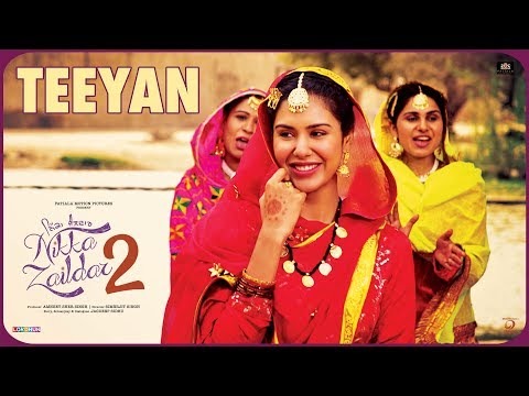 Teeyan | Nikka Zaildar 2 | Ammy Virk, Sonam Bajwa, Wamiqa Gabbi | Latest Punjabi Songs 2017
