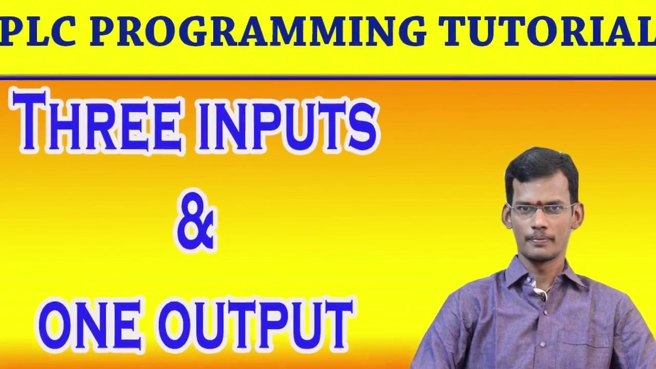Plc Tutorial 3 Input And 1 Output Program Ladder Logic Youtube The Same Circuit Can Be Replicated In
