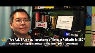 You Ask, I Answer: Importance of Domain Authority in SEO?