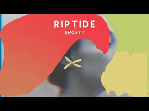 Ghostt - Riptide