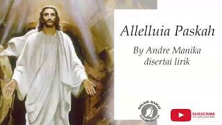 Allelluia Paskah By Andre Manika.mp3