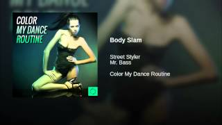Body Slam (Slam the Body Radio Mix)