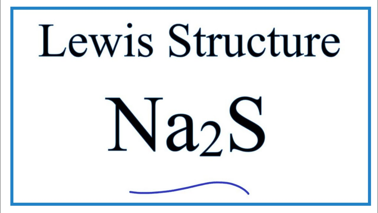 Draw The Electron Dot For Na: How To Draw The Lewis Dot Structure For Na2S : Sodium