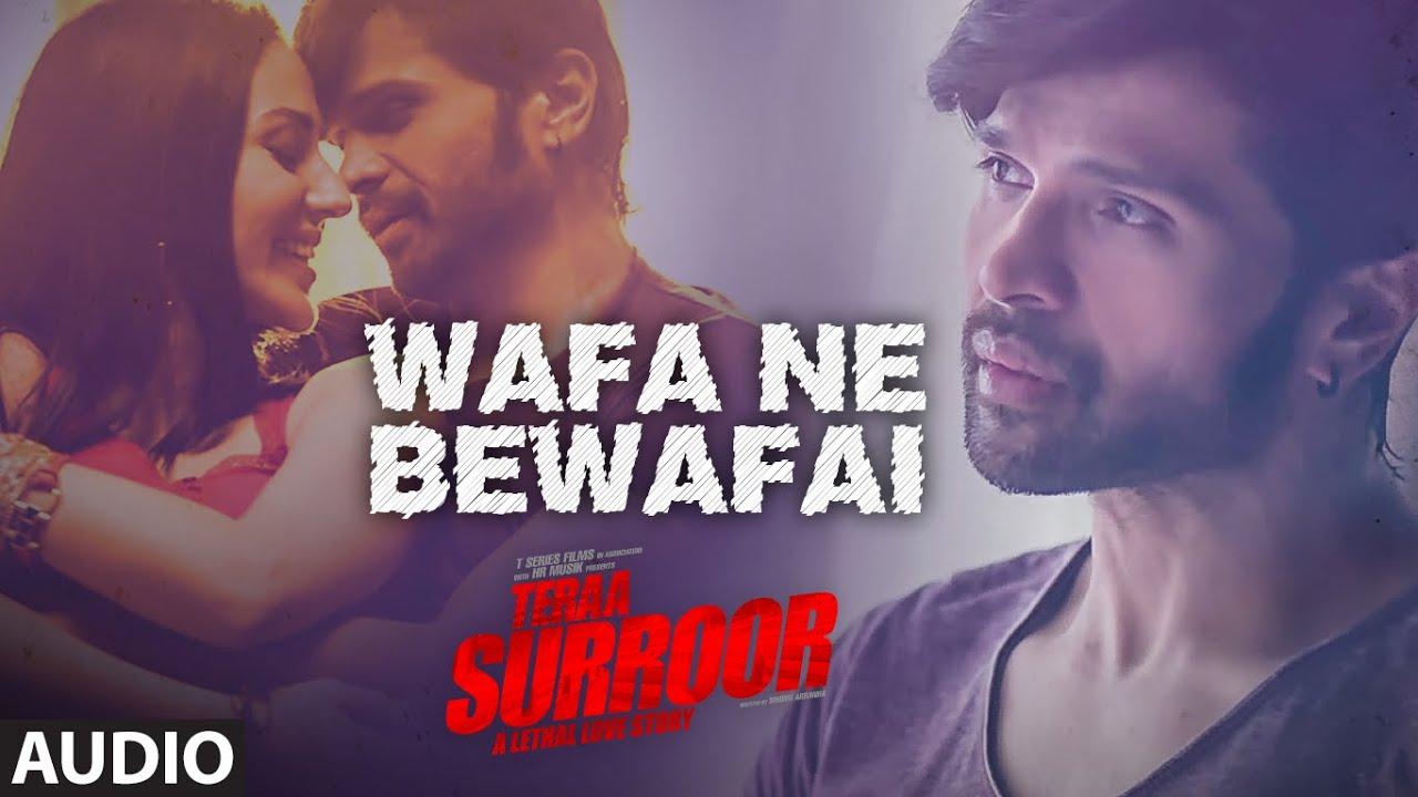 Download Wafa Ne Bewafai Full Song (Audio) | TERAA SURROOR | Himesh Reshammiya, Farah Karimaee | T-Series
