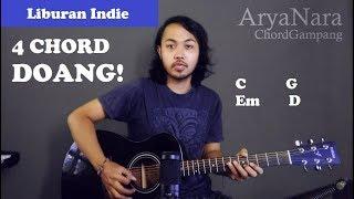Chord Gampang (Liburan Indie - Endah and Rhesa) by Arya Nara (Tutorial Gitar) Untuk Pemula