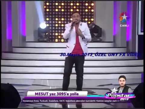 POP STAR 2013 - MESUT - HAYATI TESBİH YAPALIM