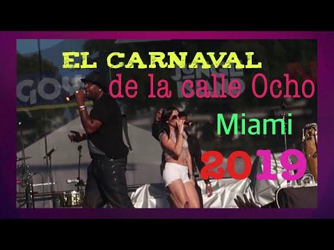 mostrandoles El carnaval de la calle ocho Miami 2019