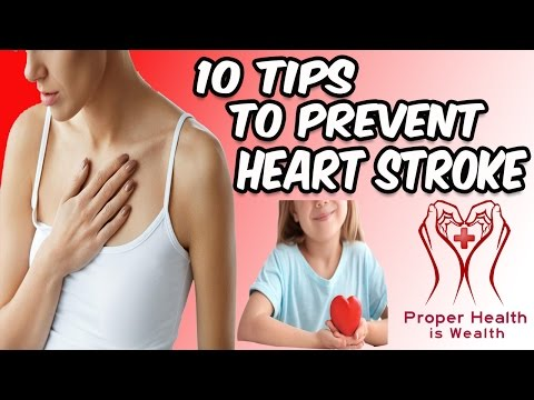 10 Tips To Prevent Heart Disease And Stroke - How To Prevent And Avoid Heart Attack And Stroke Early