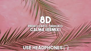Pedro Cap Farruko Calma Remix 8D Audio.mp3