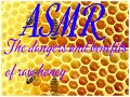 ASMR The Dangers and Benefits of Raw Honey