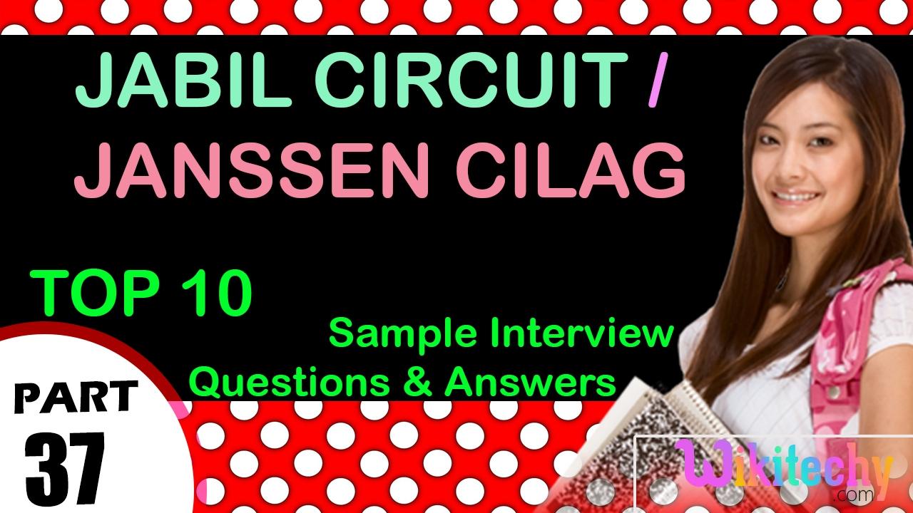 jabil circuit janssen cilag top most interview questions and jabil circuit janssen cilag top most interview questions and answers for freshers experienced