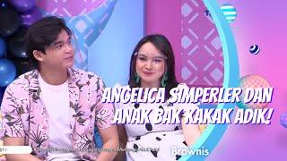 Download ANGELICA SIMPERLER DAN ANAK BAK KAKAK ADIK! | BROWNIS (23/12/20) P3