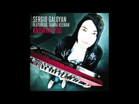 Sergio Galoyan feat. Tamra Keenan - Knowing You (Radio Edit)