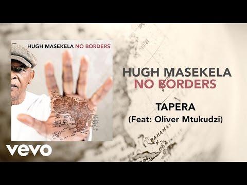 Hugh Masekela - Tapera ft. Oliver Mtukudzi