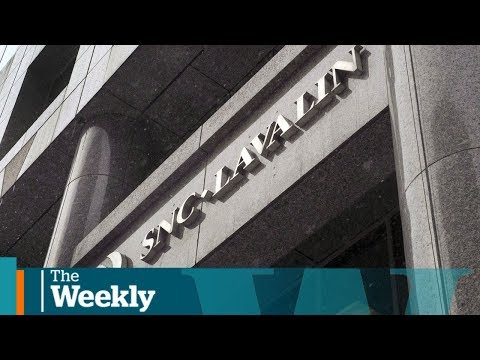 PMO, SNC-Lavalin allegations could be obstruction of justice, former AG says | The Weekly