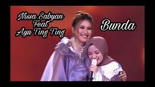 Nissa Sabyan - Muara Kasih Bunda Duet Ayu TingTing (Lirik) - Kolaborasi Lagu