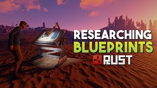 Researching Blueprints! - Rust SOLO Survival
