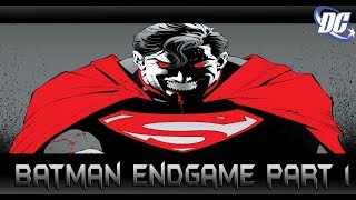 Batman ปะทะ Justice League! (ตอนอวสาน)  Batman Endgame Part 1 - Comic World Daily