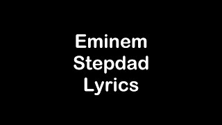 Eminem - Stepdad [Lyrics]