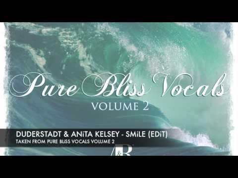 Duderstadt & Anita Kelsey - Smile [Pure Bliss Vocals - Volume 2]