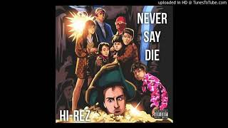 Hi-Rez - Drop Top  featuring R.A. the Rugged Man