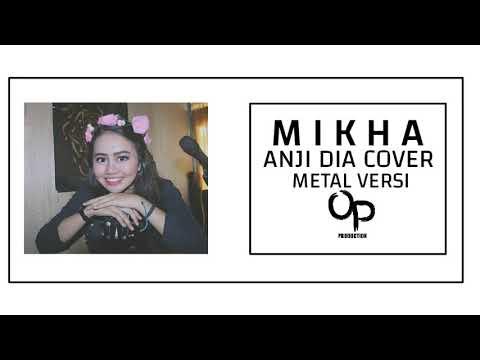 Anji - Dia ( Mikha cover metal version )
