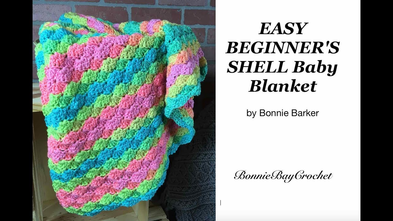Easy Beginner's Shell Baby Blanket, by Bonnie Barker