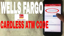 ✅  Withdraw Money At Wells Fargo ATM - Cardless Code - No Debit Card ?