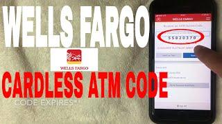 ✅ Withdraw Money At Wells Fargo ATM - Cardless Code - No Debit Card 🔴