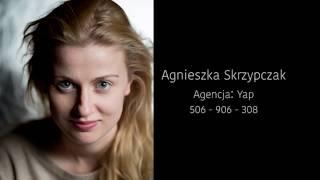 Agnieszka Skrzypczak   demo aktorskie 2017