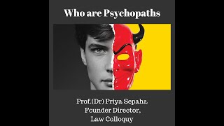 Who are Psychopaths?