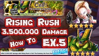 How to inflict 3.5 Million Damage Rising Rush EX5 Cell The Evolving Life Form, Dragon Ball Legends thumbnail
