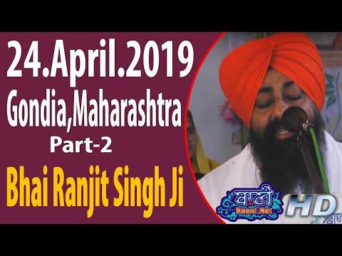 Bhai-Ranjit-Singh-Ji-Khalsa-G-Bangla-Sahib-24-April-2019-Gondia-Maharashtra-Eve