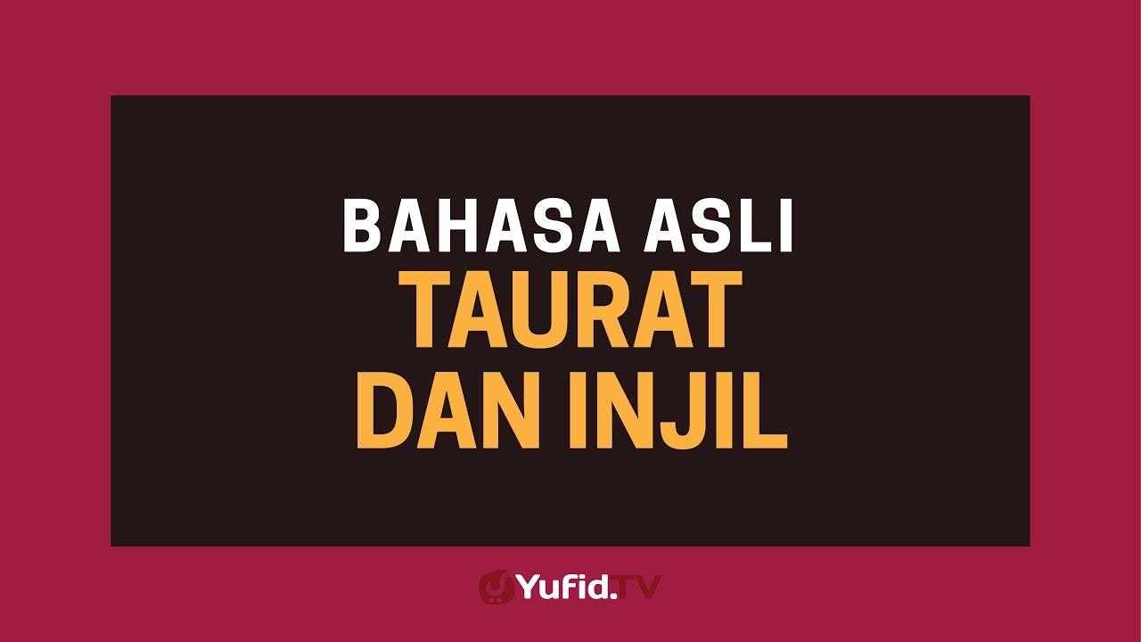 Bahasa Kitab Taurat Dan Bahasa Kitab Injil Asli Poster Dakwah Yufid Tv Youtube