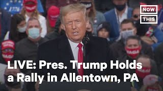 Pres. Trump Holds a Rally in Allentown, PA | LIVE | NowThis