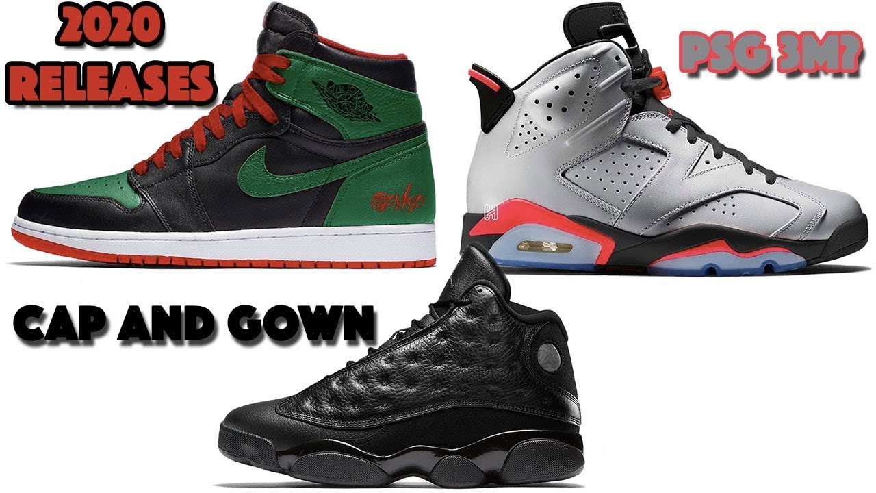 Jordan Launch Calendar 2020 2020 AIR JORDAN 1 RELEASES, JORDAN 6 PSG 3M, JORDAN 13 CAP AND