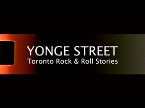 YONGE STREET: TORONTO ROCK & ROLL STORIES  SIZZLER