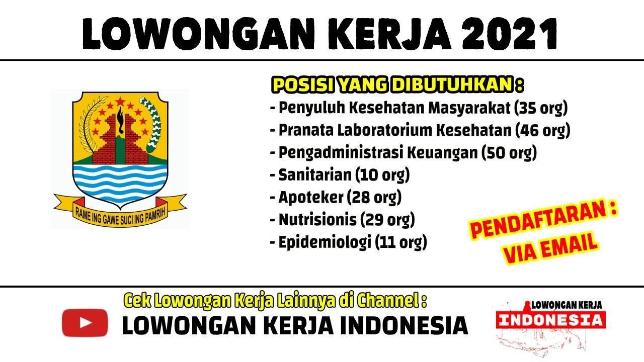 209 Tenaga Kerja Dibutuhkan Dinas Kesehatan Kabupaten Cirebon Lowongan Kerja Januari 2021 Youtube