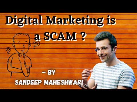 Digital Marketing is a scam? Reality of digital marketing by Sandeep Maheshwari