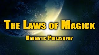 The Laws of Magick ~ Hermetic philosophy Thumbnail