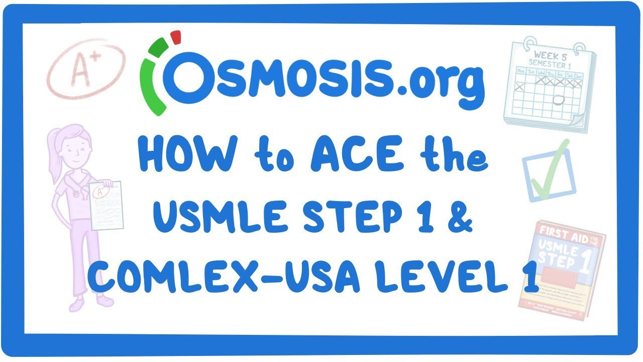 Osmosis - Score high on the USMLE Step 1 and COMLEX-USA Level 1