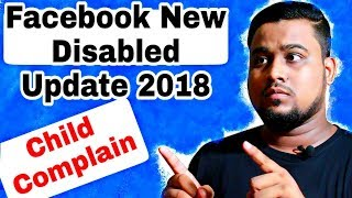 How To Safe Facebook Accounts Child Disabled issue | Disabled Explained (Update Launch 2018)