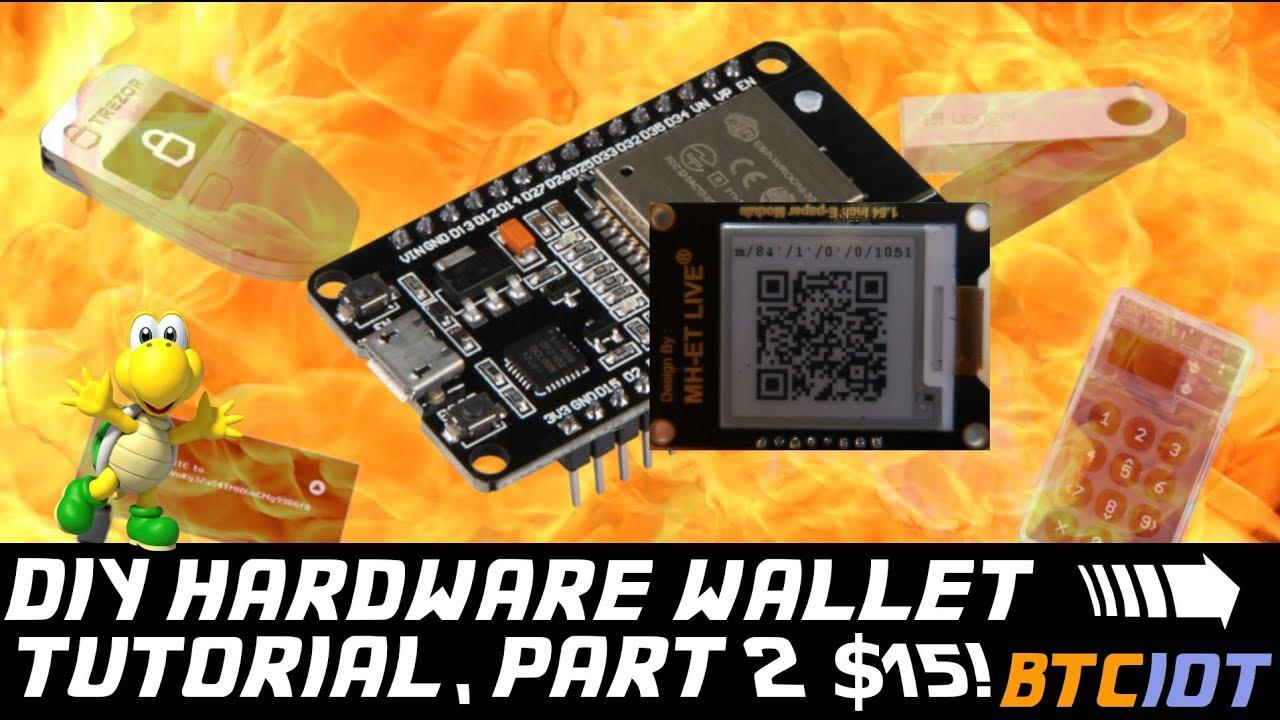 BTCIOT - DIY Bitcoin Hardware Wallet, Part 2 *Koopa* (only $15!) - YouTube