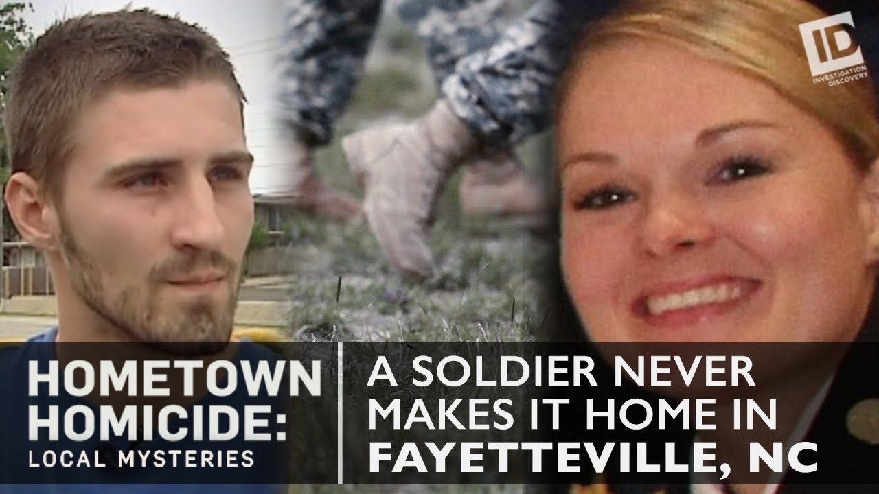 The Fayetteville Soldier Who Didn't Make It Home | Hometown Homicide: Local  Mysteries